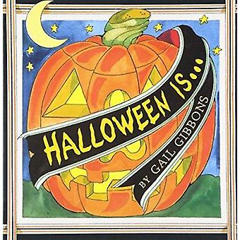 Halloween Is... by Gail Gibbons - 9780823417971 Book