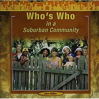 Who's Who in a Suburban Community by Jake Miller - 9781404250321 Book