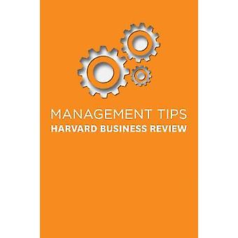 Management Tips - From Harvard Business Review by Harvard Business Rev
