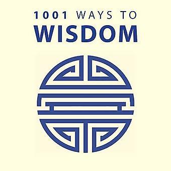 1001 Ways to Wisdom by Anne Moreland - 9781848585478 Book
