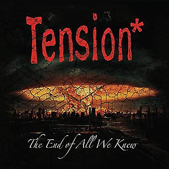 Tension - End of All We Knew [CD] USA import