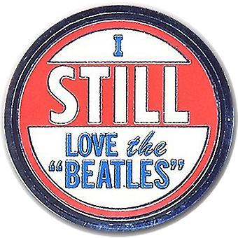 Я все еще люблю Beatles металл / эмаль значок