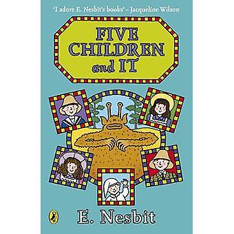 Five Children and It by E. Nesbit - 9780141342931 Book