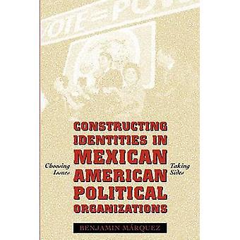 Konstruowanie tożsamości w Meksykańskimi amerykański organizacje polityczne-