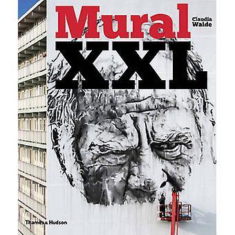 Muurschildering XXL - wat Graffiti en Street Art deed vervolgens door Claudia Walde - 9