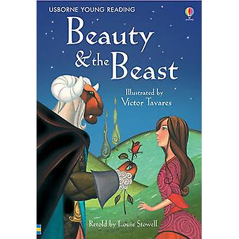Beauty and the Beast by Louie Stowell - Victor Tavares - 978074607060
