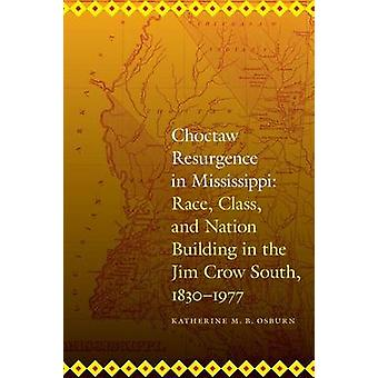 Odrodzenie Choctaw w Mississippi - wyścig - klasy - i narodu budynku