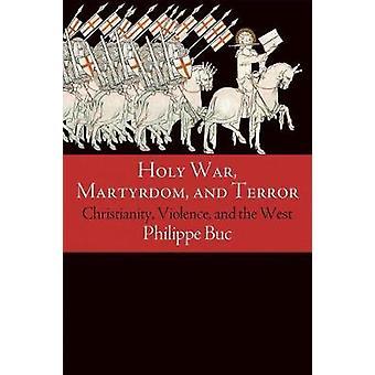Hellig krig - Martyrdom- og Terror - kristendommen - vold - og