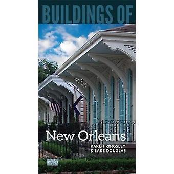 Gebäude von New Orleans von Karen Kingsley - 9780813941356 Buch