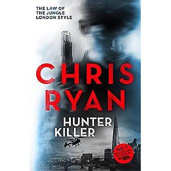 Hunter-Killer av Chris Ryan - 9781444753646 bok