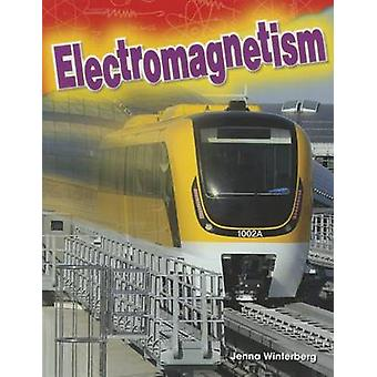 Electromagnetism (Grade 3) by Jenna Winterberg - 9781480746459 Book