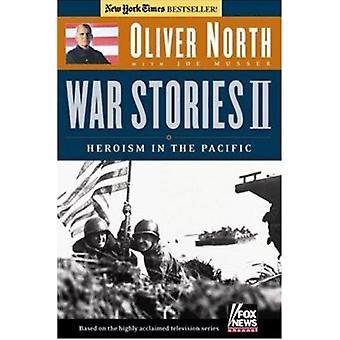 War Stories II by Oliver L. North - Joe Musser - 9781596980235 Book
