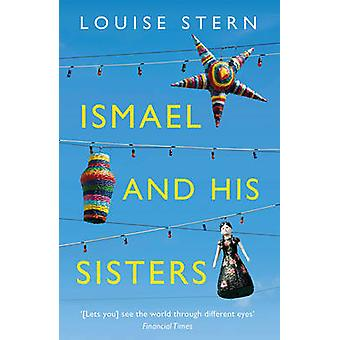 Ismael and His Sisters by Louise Stern - 9781847089465 Book