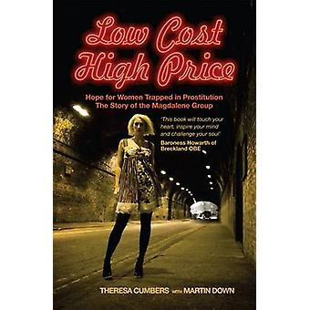 Low Cost High Price - Hope for Women Trapped in Prostitution by Theres