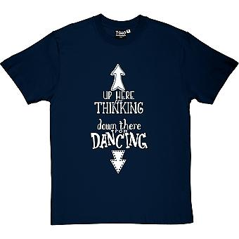 Up Here For Thinking Men's T-Shirt
