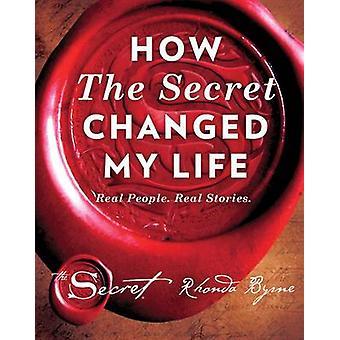 Como o segredo mudou a minha vida - pessoas reais. Histórias reais por Rhonda B