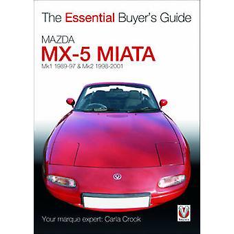 Mazda MX-5 Miata (MK1 1989-97 & MK2 98-2001) door Carla Crook - 9781845