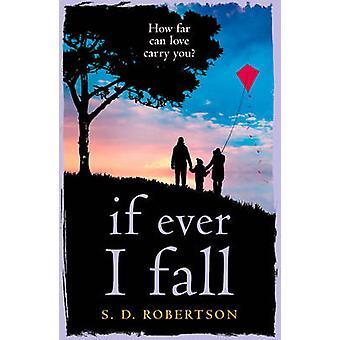 Jeśli kiedykolwiek spadnie - chwytania - emocjonalna opowieść z Tw serca łamanie