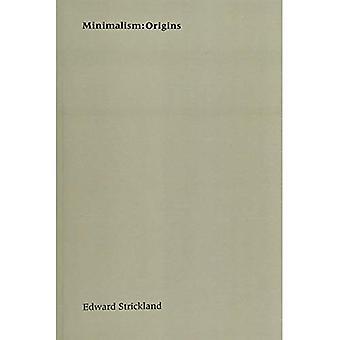 Minimalism: Origins