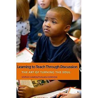Lära sig att undervisa genom diskussion: konsten att förvandla själen