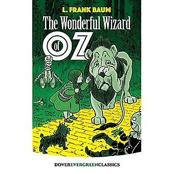 Wizard of Oz (Dover Evergreen Classics) [Illustrated]