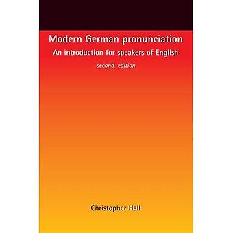 Nowoczesny niemiecki wymowa: Wprowadzenie do głośniki angielskiego