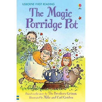 The Magic Porridge Pot (First Reading)