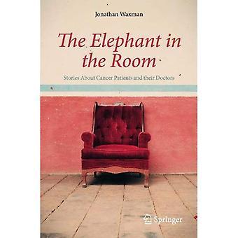 Elefanten i rummet: fortællinger om cancerpatienter og deres læger