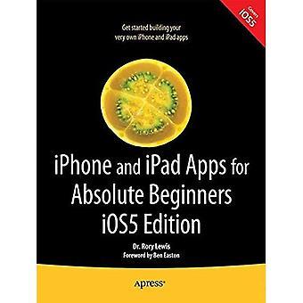 iPhone- och iPad-appar för absoluta nybörjare iOS 5 Edition