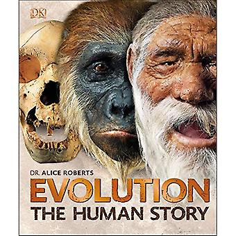 Evolution: The Human Story,� 2nd Edition