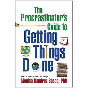 Guide du procrastinateur à bouger les choses