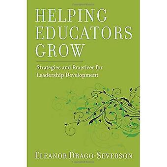 Helping Educators Grow: Strategies for Leadership Development