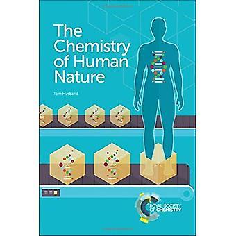 La chimie de la Nature humaine
