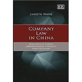 Ley en China de la empresa: Reglamento de las organizaciones empresariales en una economía de mercado socialista