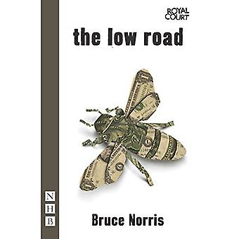 The Low Road (NHB Modern Plays)