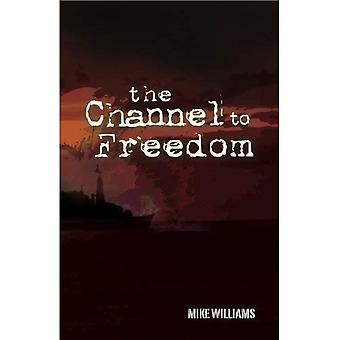 Channel to Freedom