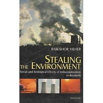 Voler l'environnement: les effets sociaux et écologiques de l'industrialisation de Rourkela