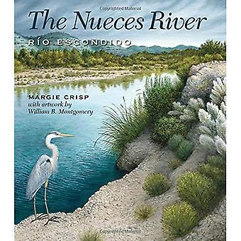La rivière Nueces: Rio Escondido (rivière livres)