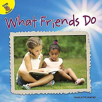 What Friends Do (Discovery Days)