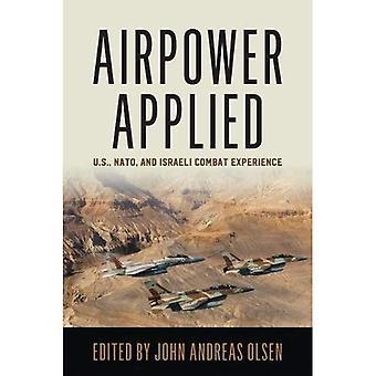 Airpower toegepast: VS, NAVO en Israëlische bestrijding van ervaring (geschiedenis van militaire luchtvaart)