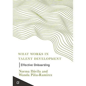 Effective Onboarding (What Works in Talent Development)