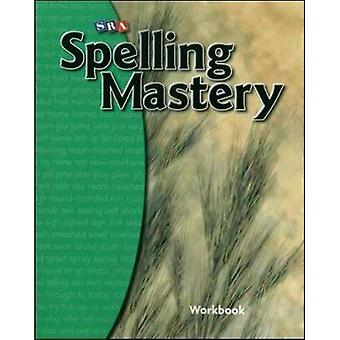 Spelling Mastery Level B, Student Workbook (SPELLING MASTERY)
