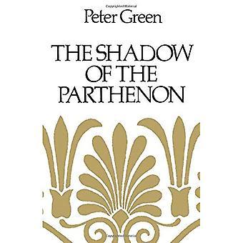 La sombra del Partenón: estudios de historia antigua y literatura