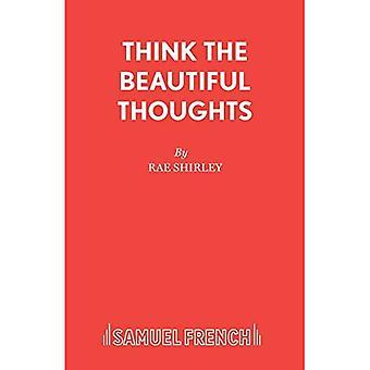 Tänk vackra tankar