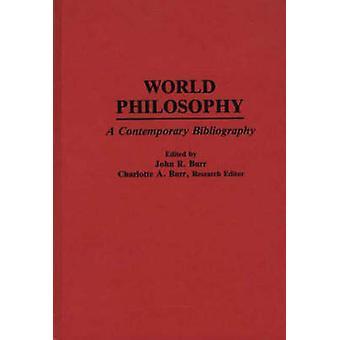 Maailman filosofia nykyaikainen bibliografia jonka Burr & John Roy