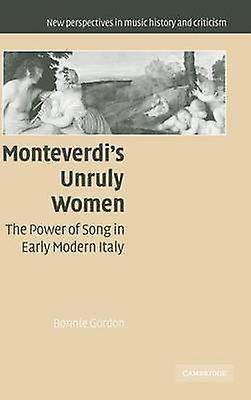 Monteverdis Unruly femmes by Gordon & Bonnie