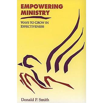 Empowering Ministry by Smith