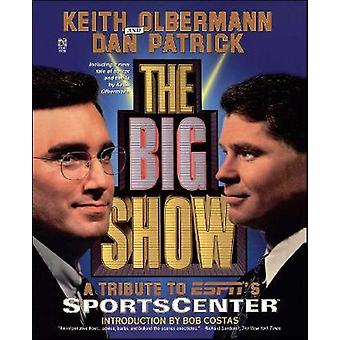 The Big Show by Olbermann & Keith