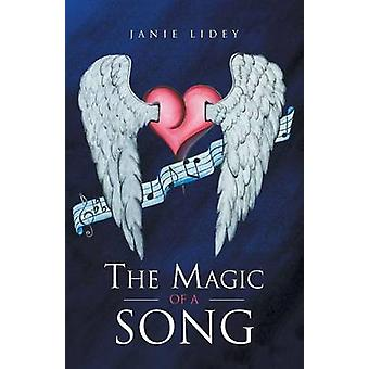 The Magic of a Song by Lidey & Janie