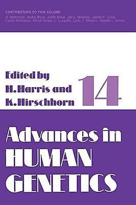 Advances in Huhomme Genetics 14 by Harris & Harry